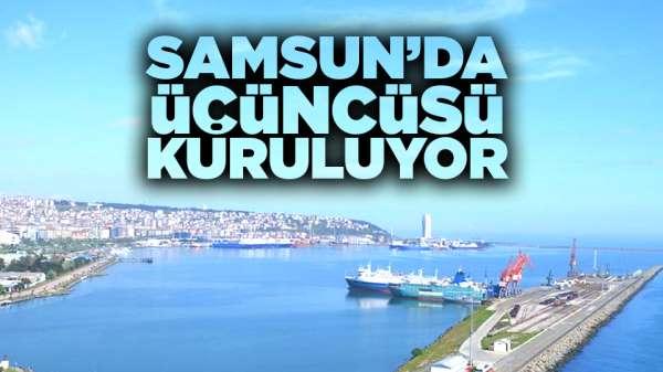 Samsun'da üçüncüsü kuruluyor!