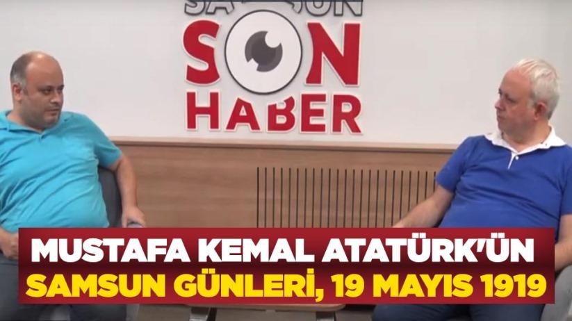 Mustafa Kemal Atatürkün Samsun Günleri, 19 Mayıs 1919