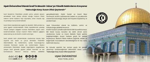 Uşak Üniversitesi, İsrailin Mescid-i Aksaya yönelik saldırılarını kınadı