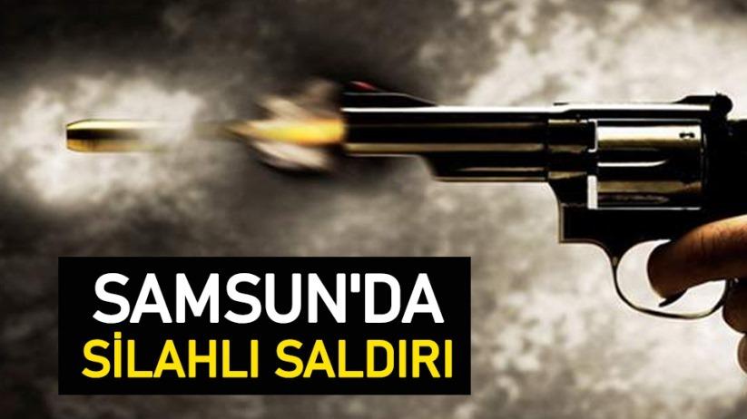 Samsunda silahlı saldırı