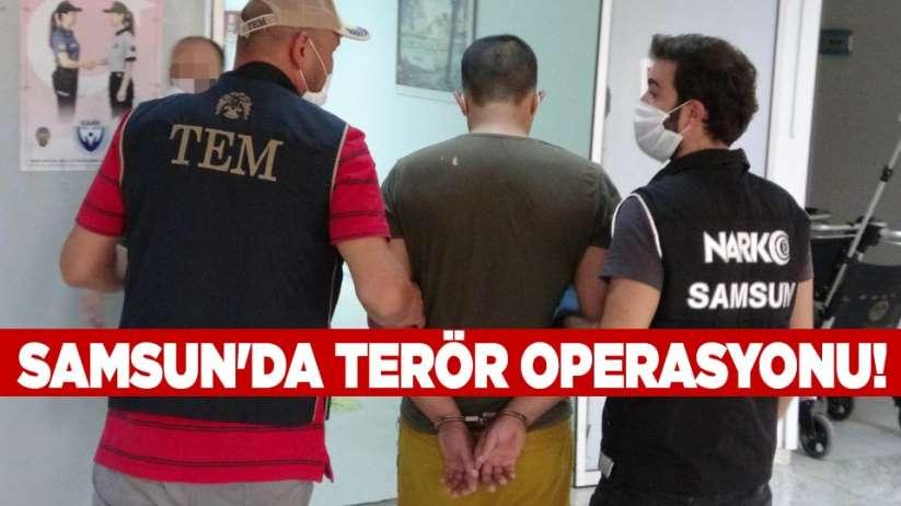 Samsun'da terör operasyonu!