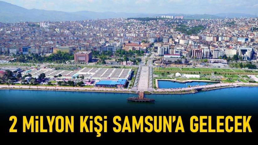 Mustafa Demir: Yaklaşık 2 milyon kişi Samsuna gelecek