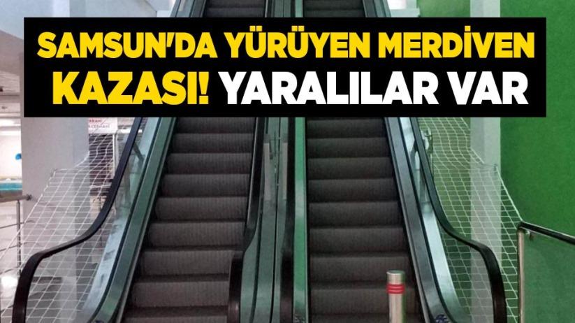 Samsun'da yürüyen merdiven kazası! Yaralılar var