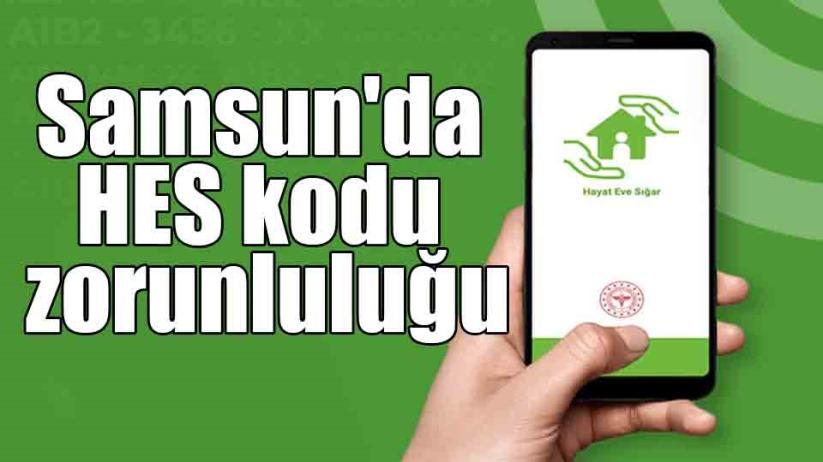 Samsun'da AVM çalışanları ve servisçilere HES kodu zorunluluğu