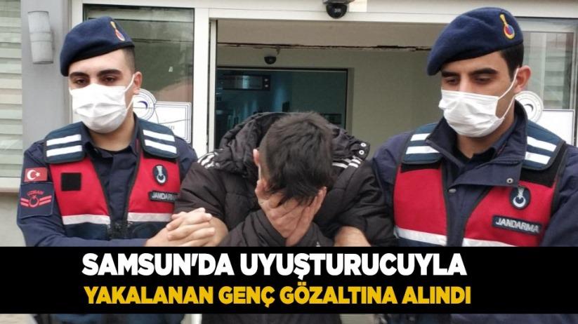 Samsun'da uyuşturucuyla yakalanan genç gözaltına alındı