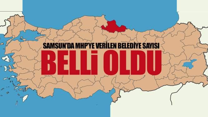 Samsun'da AK Parti'nin MHP'ye Verdiği Belediye Sayısı Belli Oldu!