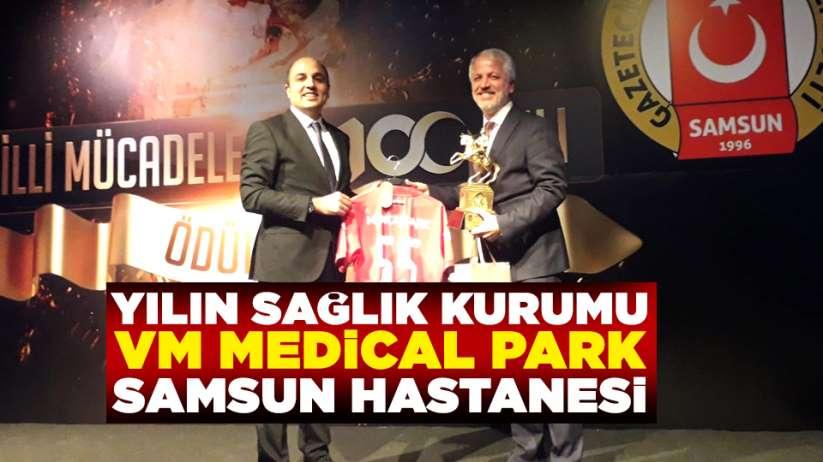 Yılın sağlık kurumu VM Medical Park Samsun Hastanesi