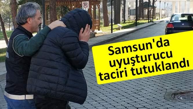 Samsun'da uyuşturucu taciri tutuklandı