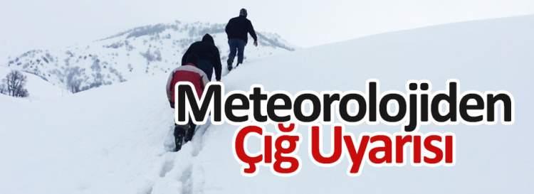 Meteorolojiden çığ uyarısı