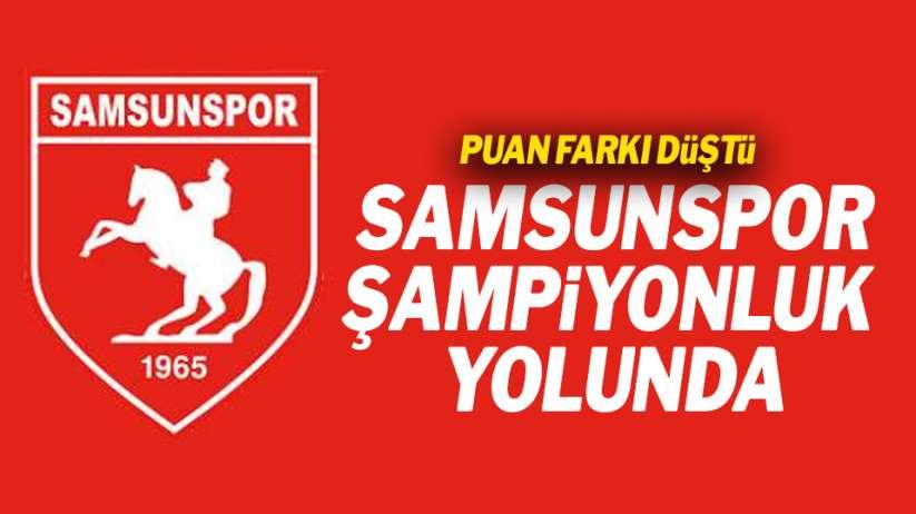 Samsunspor şampiyonluk yolunda! Puan farkı düştü