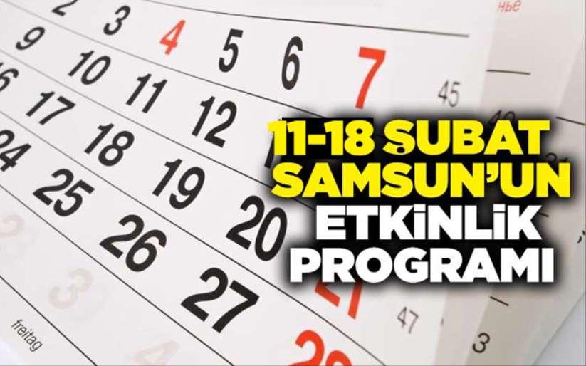 11-18 Şubat Samsun'un etkinlik programı