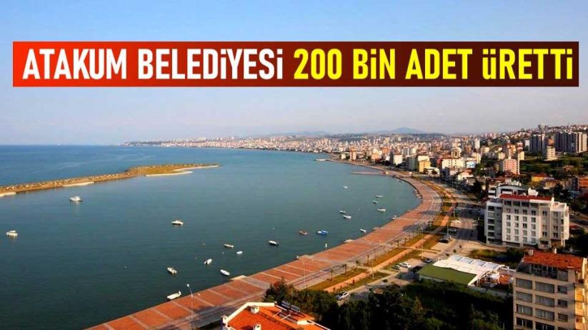 Atakum Belediyesi 200 bin adet üretti