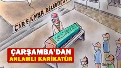 Çarşamba'dan anlamlı karikatür