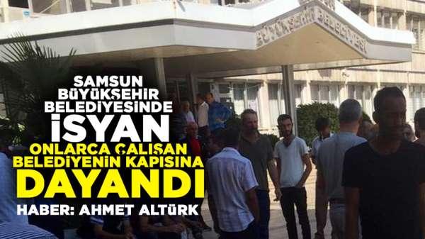 Samsun Büyükşehir Belediyesi onlarca babayı mağdur etti