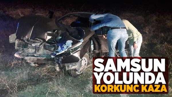Samsun yolunda korkunç kaza