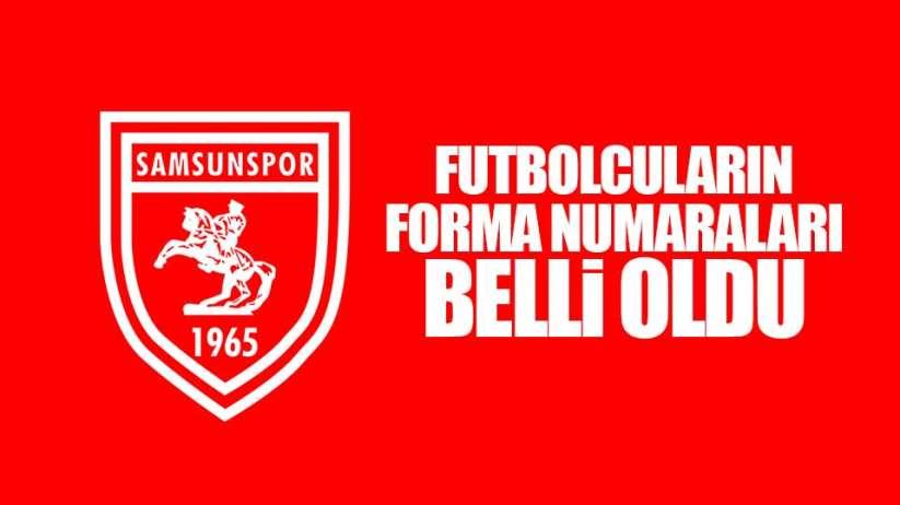 Samsunsporlu futbolcuların forma numaraları belli oldu