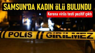 Samsun'da kadın ölü bulundu