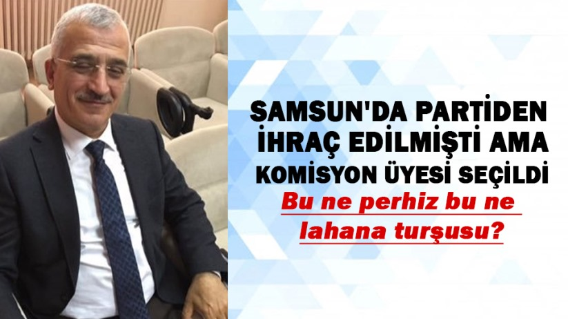 Samsunda AK Partiden ihraç edilen Hasan Uzunlar komisyon üyesi seçildi