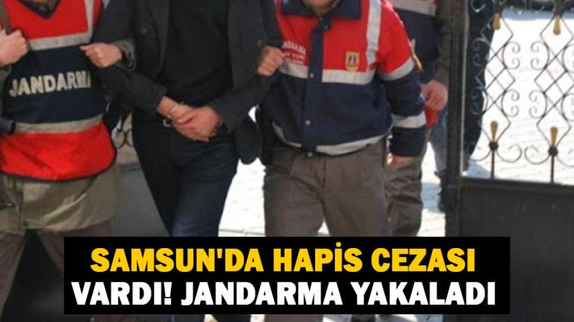 Samsunda hapis cezası vardı! Jandarma yakaladı