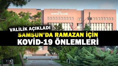 Samsun'da Ramazan için Kovid-19 önlemleri