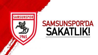 Samsunspor'da sakatlık!