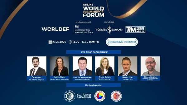 World E- Commerce Forum bu yıl online ve ücretsiz yapılacak