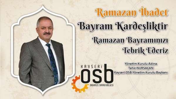 OSB Başkanı Nursaçan, Mesafeler uzak, kalplerimiz yakın