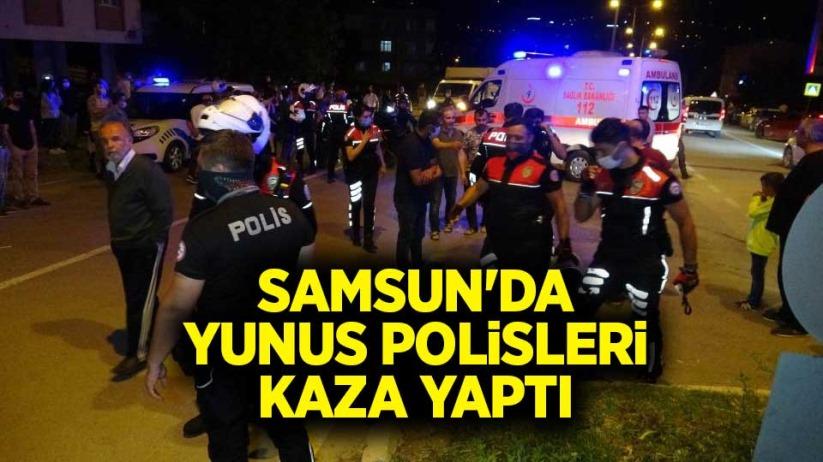 Samsunda Yunus polisleri kaza yaptı: 2si polis 4 yaralı