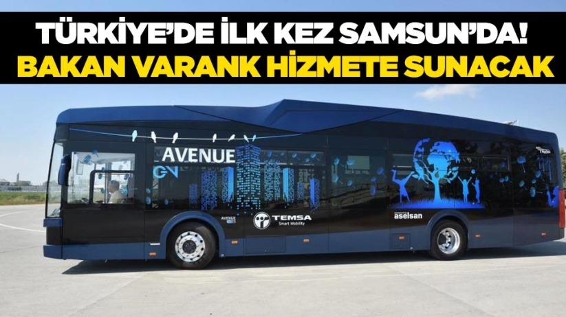 Türkiyede ilk kez Samsunda! Bakan Varank hizmete sunacak