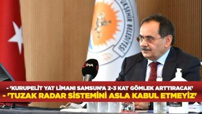 'Kurupelit Yat limanı Samsun'a 2-3 kat gömlek arttıracak'