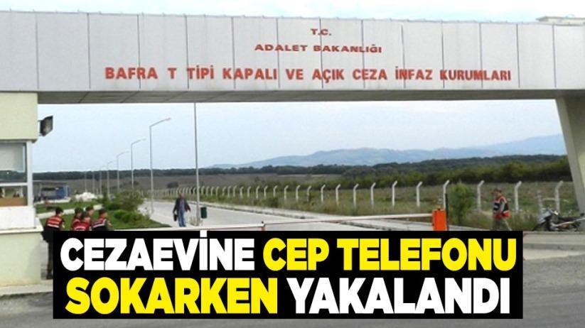 Samsun'da cezaevine cep telefonu sokarken yakalandı