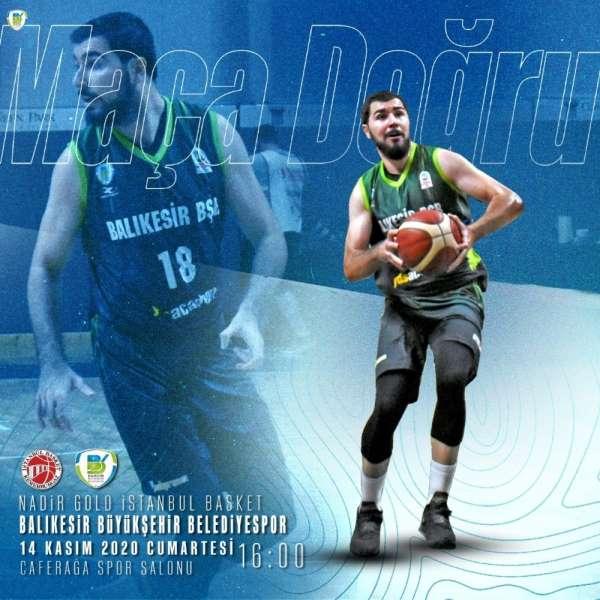 Balıkesir Büyükşehirin rakibi deplasmanda İstanbul Basket
