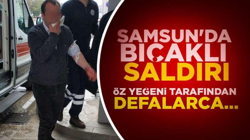 Samsun'da bıçaklı saldırı! Amcasını bıçakladı