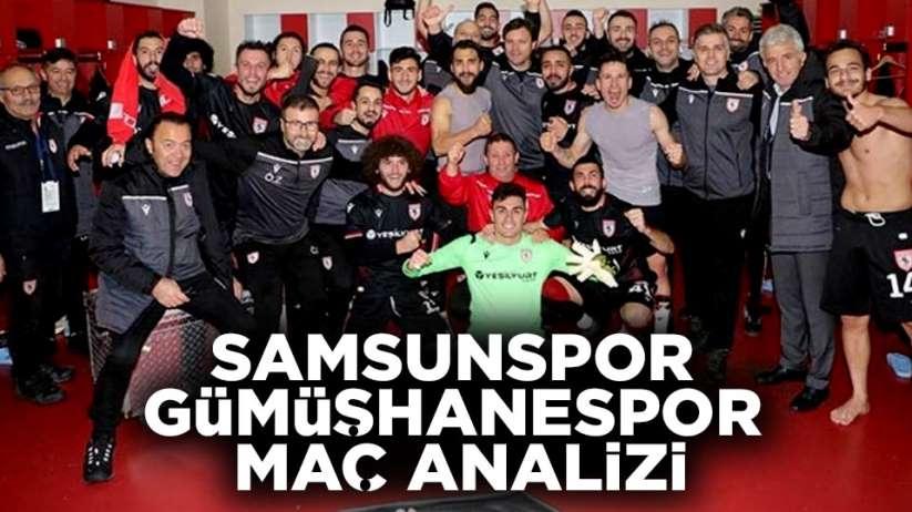Samsunspor Gümüşhanespor maç analizi