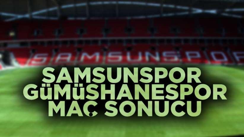 Samsunspor Gümüşhanespor maç sonucu