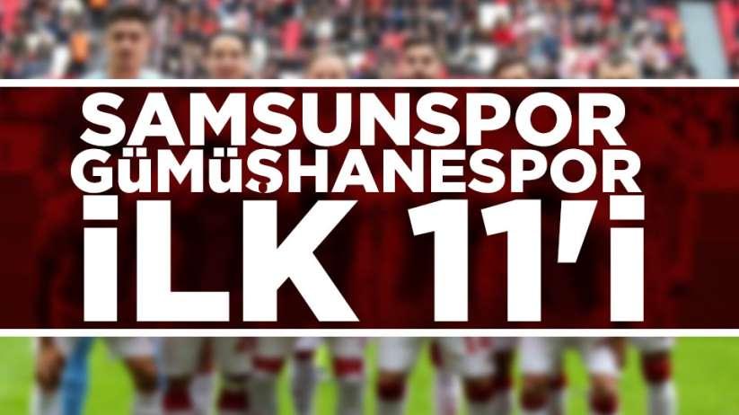 Samsunspor'un Gümüşhanespor maçı ilk 11'i