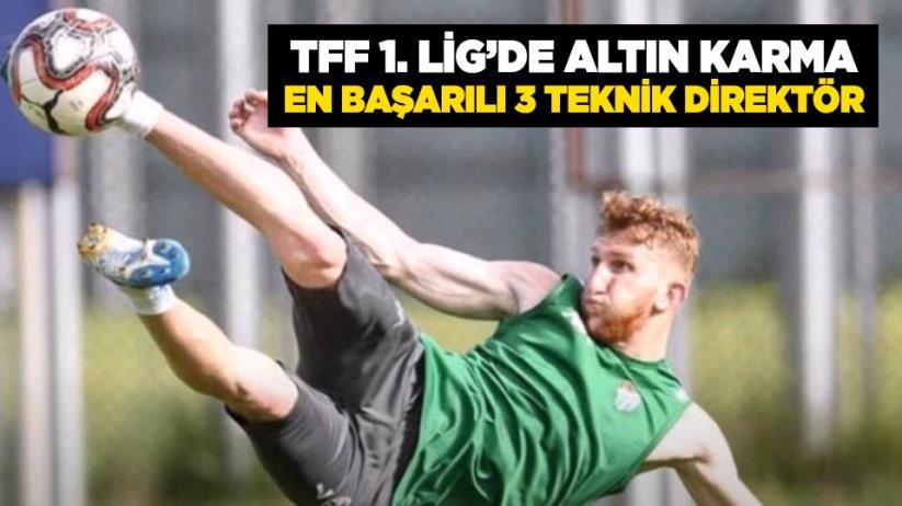 TFF 1. Lig'de Altın Karma...En Başarılı 3 Teknik Direktör