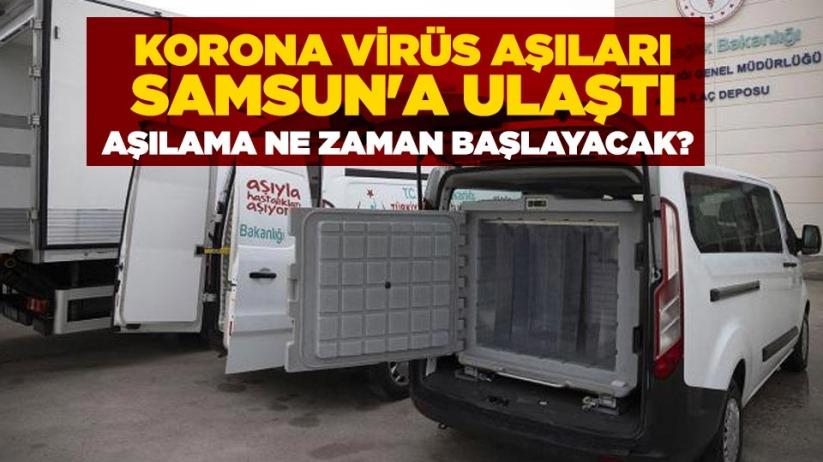 Korona virüs aşıları Samsun'a ulaştı