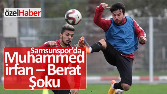 Samsunspor'da Muhammed, İrfan ve Berat şoku