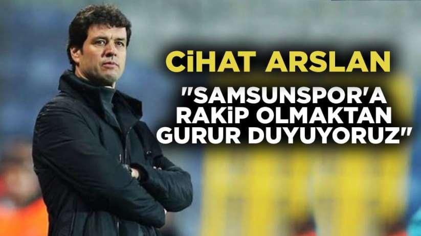 Manisa Teknik Direktörü Cihat Arslandan Samsunspor açıklaması