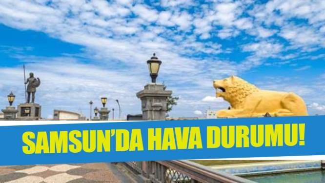 12 Mart Salı Samsun'da hava durumu!