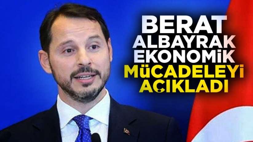 Berat Albayrak'a ekonomik mücadeleyi açıkladı