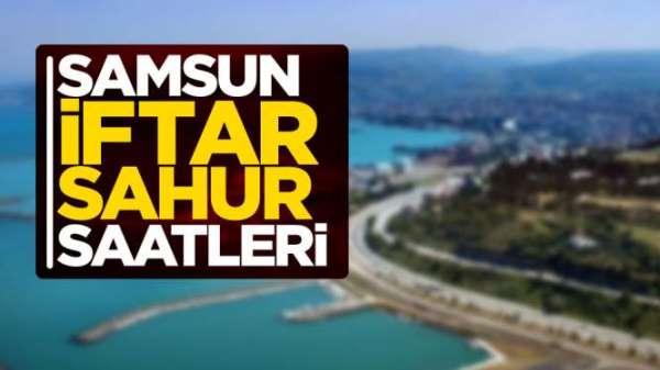 Samsun 2019 iftar ve sahur saatleri 5 Mayıs Pazartesi
