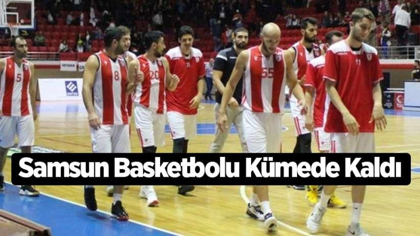 Samsun Basketbolu Kümede Kaldı
