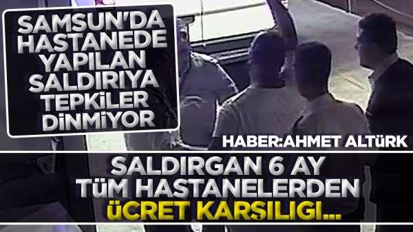 Samsun'da sağlıkta şiddete tepkiler dinmiyor