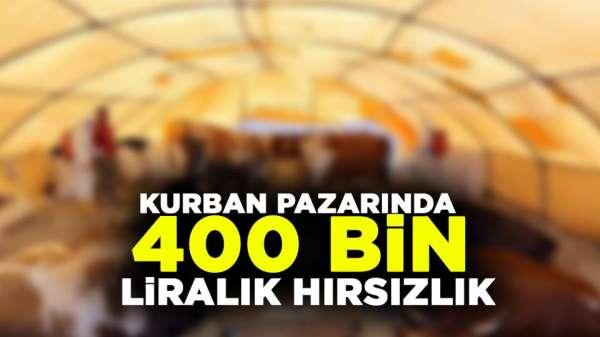 400 bin liralık Bayram hırsızlığı