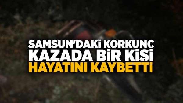 Samsun'daki motosiklet kazasında bir kişi hayatını kaybetti