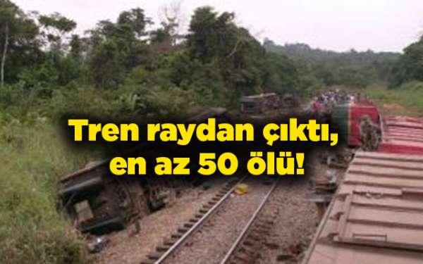 Tren raydan çıktı, en az 50 ölü!