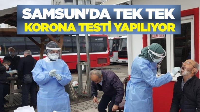 Samsun'da tek tek korona testi yapılıyor
