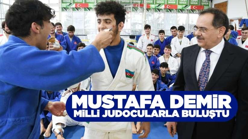 Mustafa Demir milli judocularla buluştu